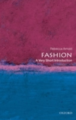 Fashion: A Very Short Introduction