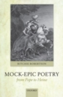 (ebook) Mock-Epic Poetry from Pope to Heine