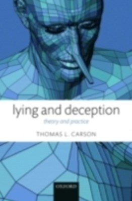 Lying and Deception: Theory and Practice