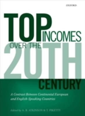 Top Incomes Over the Twentieth Century: A Contrast Between Continental European and English-Speakin