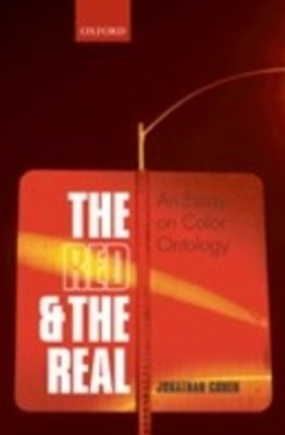 Red and the Real: An Essay on Color Ontology