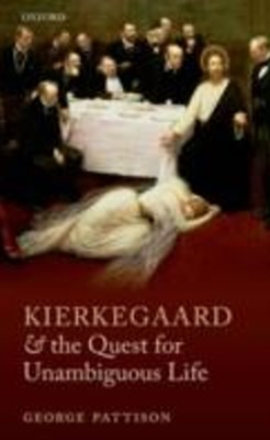 (ebook) Kierkegaard and the Quest for Unambiguous Life