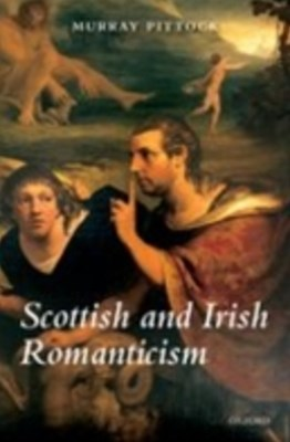 Scottish and Irish Romanticism