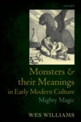 (ebook) Monsters and their Meanings in Early Modern Culture