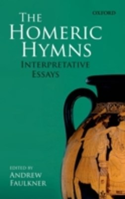 Homeric Hymns: Interpretative Essays