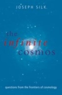 Infinite Cosmos: Questions from the frontiers of cosmology