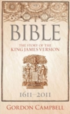 (ebook) Bible: The Story of the King James Version 1611 -- 2011