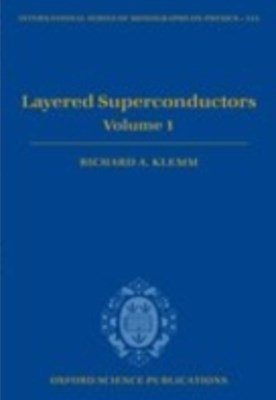 Layered Superconductors: Volume 1