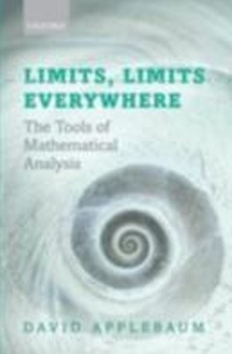 (ebook) Limits, Limits Everywhere: The Tools of Mathematical Analysis
