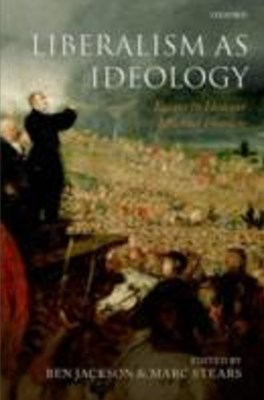 (ebook) Liberalism as Ideology: Essays in Honour of Michael Freeden