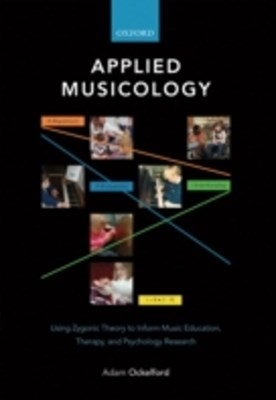 Applied Musicology: Using Zygonic Theory to Inform Music Education, Therapy, and Psychology Researc