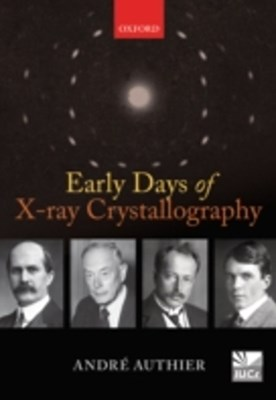 (ebook) Early Days of X-ray Crystallography