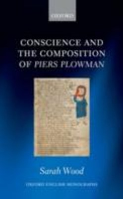 Conscience and the Composition of Piers Plowman
