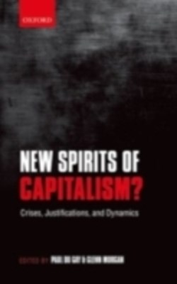 New Spirits of Capitalism?: Crises, Justifications, and Dynamics