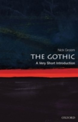 Gothic: A Very Short Introduction