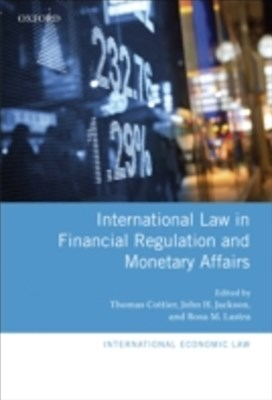(ebook) International Law in Financial Regulation and Monetary Affairs
