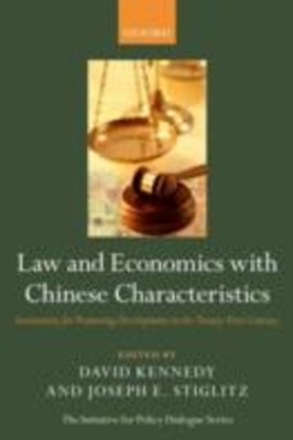 Law and Economics with Chinese Characteristics: Institutions for Promoting Development in the Twent