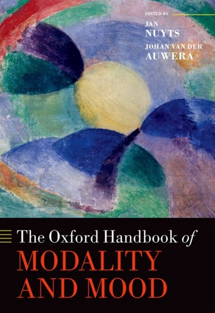 Oxford Handbook of Modality and Mood
