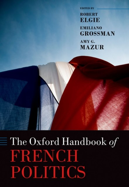Oxford Handbook of French Politics