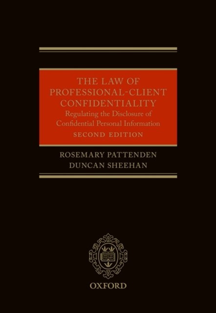 Law of Professional-Client Confidentiality 2e