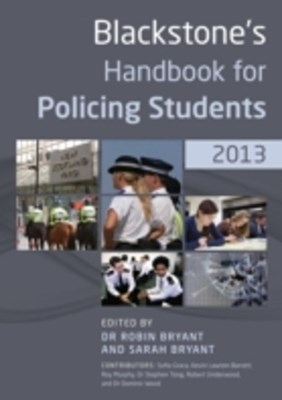Blackstone's Handbook for Policing Students 2013