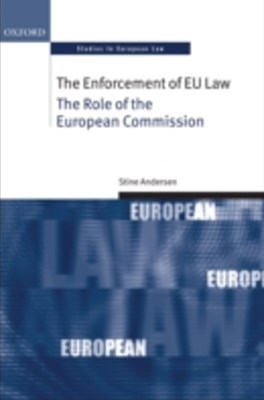 Enforcement of EU Law: The Role of the European Commission