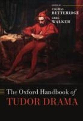 Oxford Handbook of Tudor Drama
