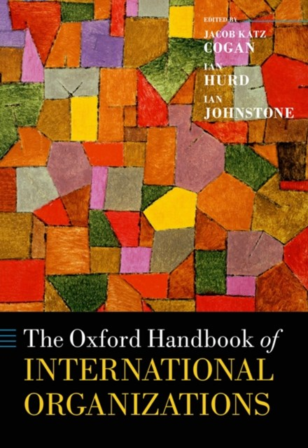 Oxford Handbook of International Organizations