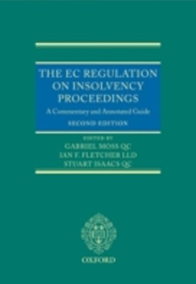 EC Regulation on Insolvency Proceedings: A Commentary and Annotated Guide