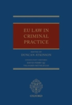 EU Law in Criminal Practice