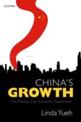 Chinas Growth: The Making of an Economic Superpower