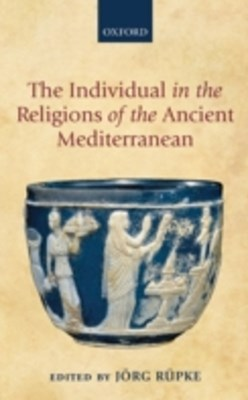 (ebook) Individual in the Religions of the Ancient Mediterranean