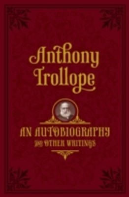 Autobiography: and Other Writings