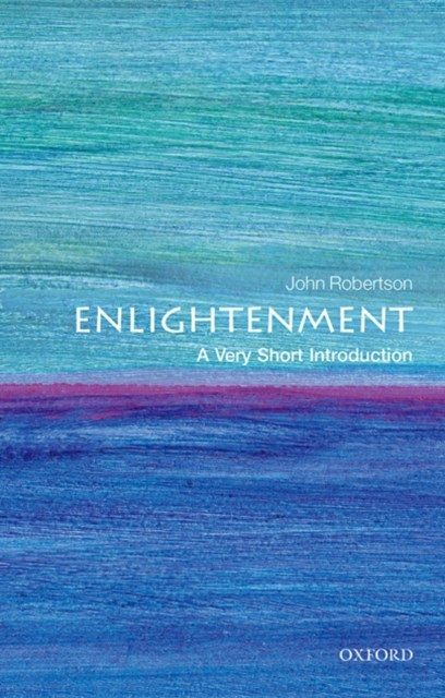 Enlightenment: A Very Short Introduction