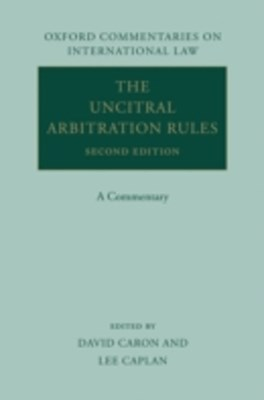UNCITRAL Arbitration Rules: A Commentary