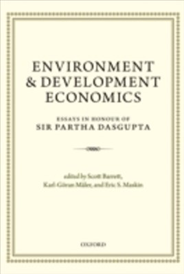 Environment and Development Economics: Essays in Honour of Sir Partha Dasgupta