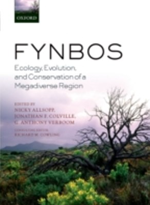 Fynbos: Ecology, Evolution, and Conservation of a Megadiverse Region
