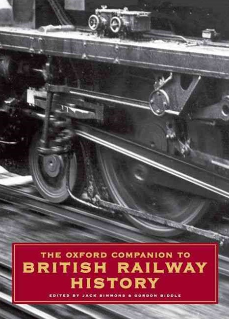 Oxford Companion to British Railway History