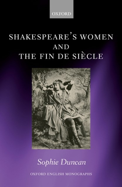 Shakespeare's Women and the Fin de Siecle