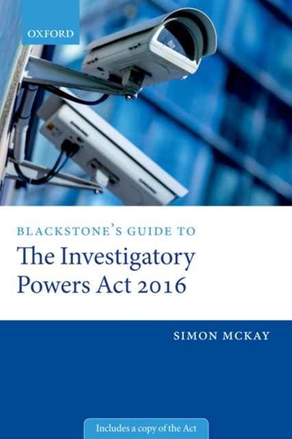 (ebook) Blackstone's Guide to the Investigatory Powers Act 2016