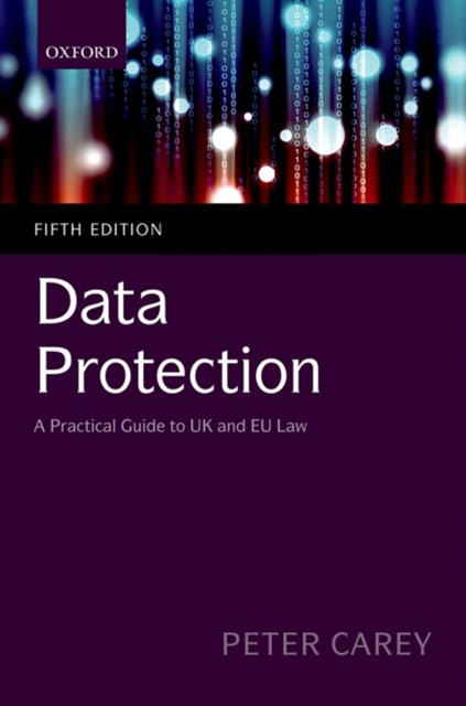 (ebook) Data Protection: A Practical Guide to UK and EU Law