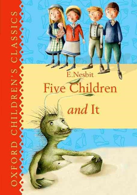 Oxford Children's Classics Five Children and It