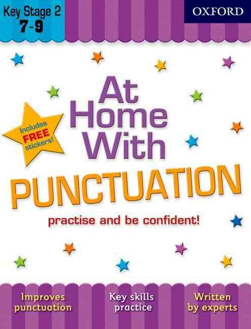 At Home With Punctuation 7-9 Practise and Be Confident!