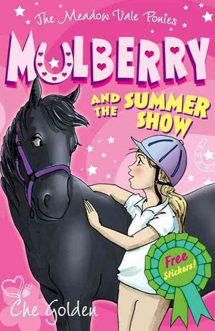 The Meadow Vale Ponies Mulberry and the Summer Show