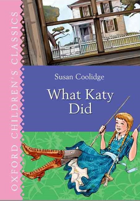 Oxford Children's Classics What Katy Did