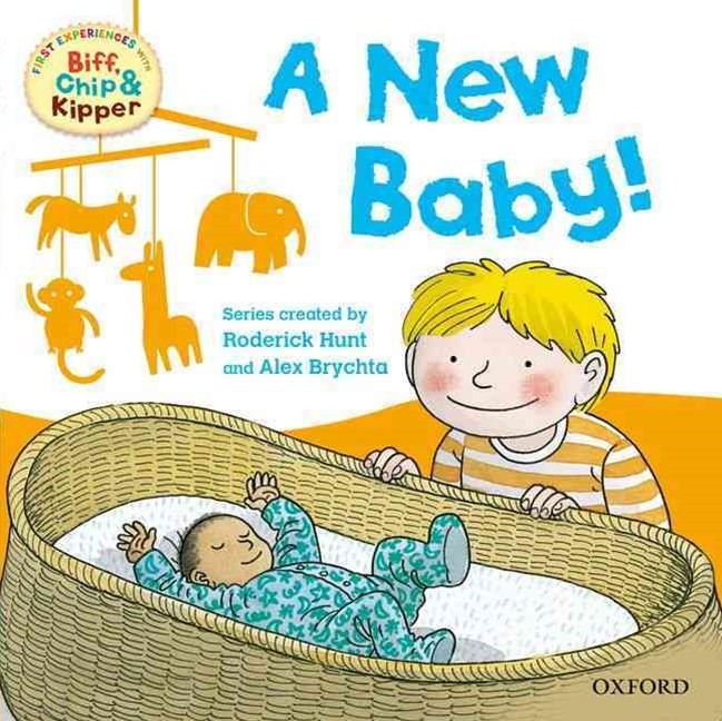 Read with Biff, Chip and Kipper First Experiences A New Baby!