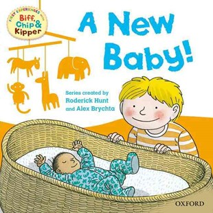 Read with Biff, Chip and Kipper First Experiences A New Baby! by Rod Hunt, Alex Brychta, Annemarie Young, Kate Ruttle (9780192735157) - PaperBack - Education