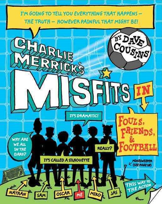 Charlie Merrick's Misfits in Fouls, Friends and My World Cup