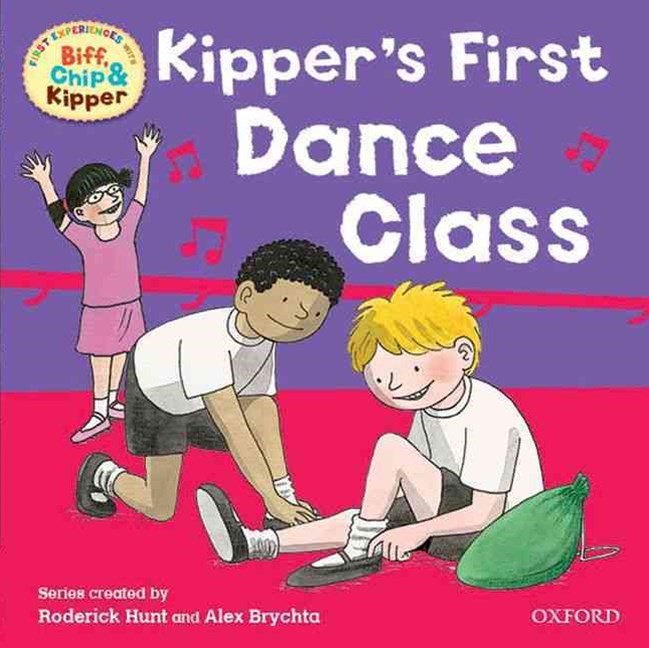 Read with Biff, Chip and Kipper First Experiences Kipper's First Dance Class