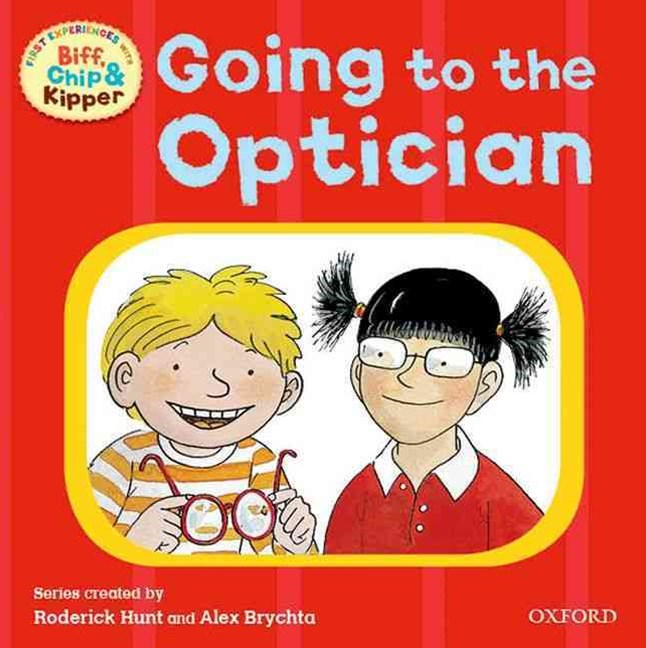 Read with Biff, Chip and Kipper First Experiences Going to the Optician